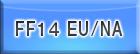 FF14 EU/NA RMT(予約制)