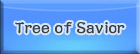 Tree of Savior(Tos) RMT ツリーオブセイヴァー RMT