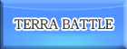 TERRA BATTLE(テラバトル)  RMT